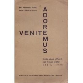 Venite, adoremus... I. díl - Dr. František Kolář