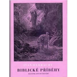 Biblické příběhy - Ivan Olbracht (1970)