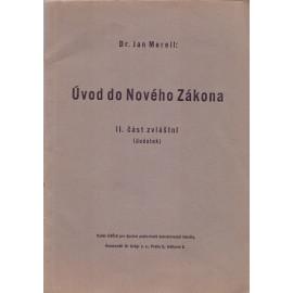 Úvod do Nového zákona II. část - Prof. ThDr. Jan Merell