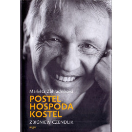 Postel hospoda kostel - Zbigniew Czendlik, Markéta Zahradníková