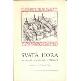 Svatá Hora mariánské poutní místo v Příbrami