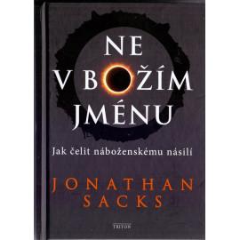 Ne v Božím jménu - Jonathan Sacks