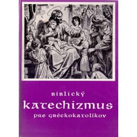 Biblický katechizmus pre gréckokatolíkov