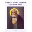 Poučení sv. Serafíma Sarovského o duchovním životě