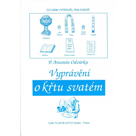 Vyprávění o křtu svatém - P. Antonín Odvárka