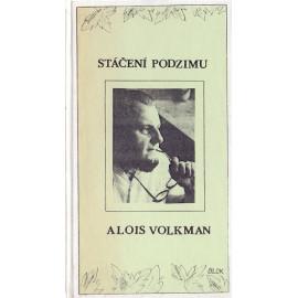 Stáčení podzimu - Alois Volkman (váz.)