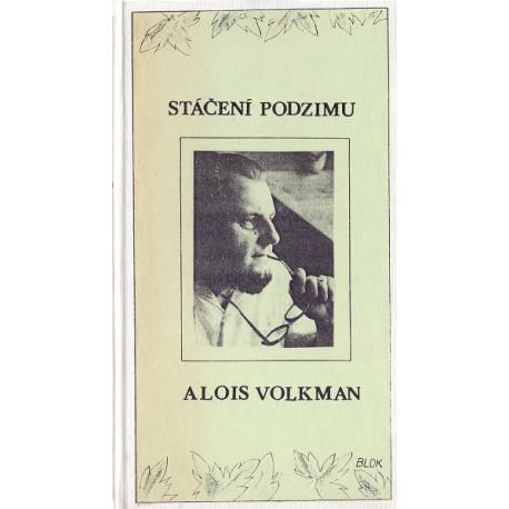 Stáčení podzimu - Alois Volkman