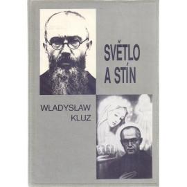 Světlo a stín - Władysław Kluz (váz.)