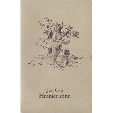 Hranice stínu - Jan Čep (brož.)