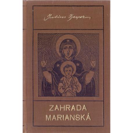 Zahrada Mariánská - Julius Zeyer (1928)