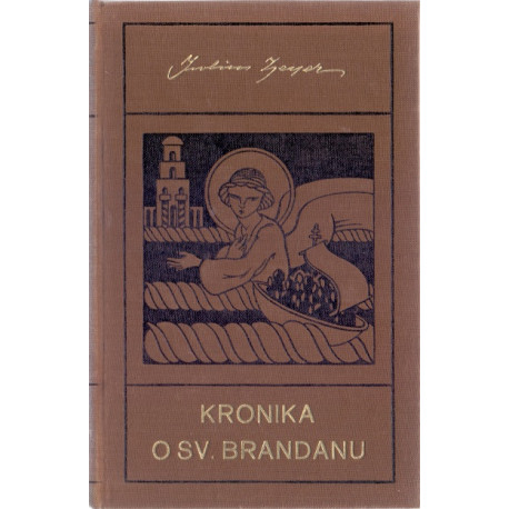 Kronika o sv. Brandanu - Julius Zeyer (1929)