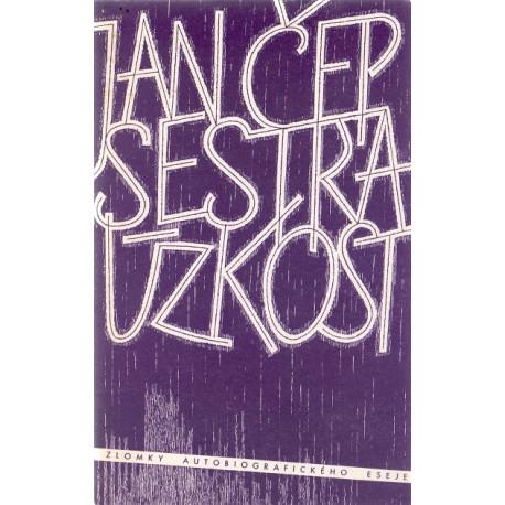 Sestra úzkost - Jan Čep (brož.)
