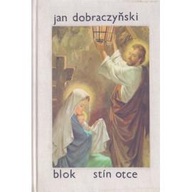 Stín otce - Jan Dobraczyński (váz.)