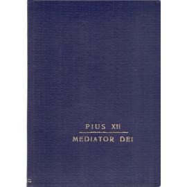Mediator Dei - Pius XII. (váz.)