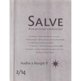 Salve 2/14  hudba a liturgir II