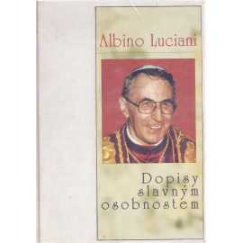 Dopisy slavným osobnostem - Albino Luciani