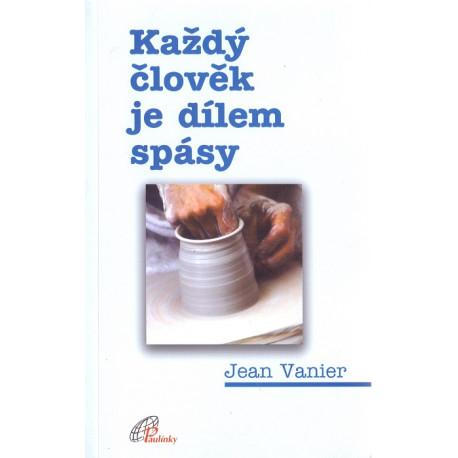 Každý člověk je dílem spásy - Jean Vanier