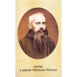 Novéna k pátrovi Viktríciovi Weissovi