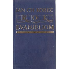 Rok nad evanjeliom - Ján Ch. Korec