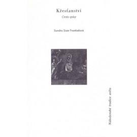 Křesťanství cesta spásy - Sandra Sizer Frankielová (1996)