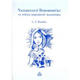Nanebevzetí Bohorodičky ve světle dokumentů magisteria - C.V.Pospíšil