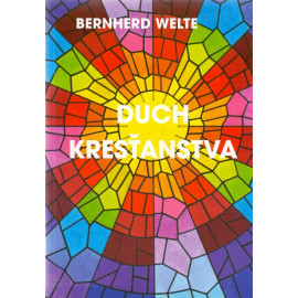 Duch kresťanstva - Bernherd Welte