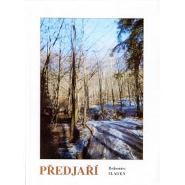 Předjaří - Drahomíra Sladká (ed.) (2003)