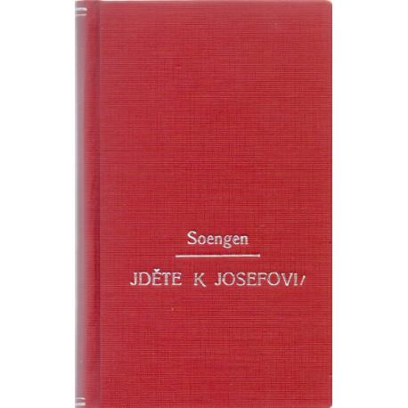 Jděte k Josefovi - Giovanni Sandigliano (1931)