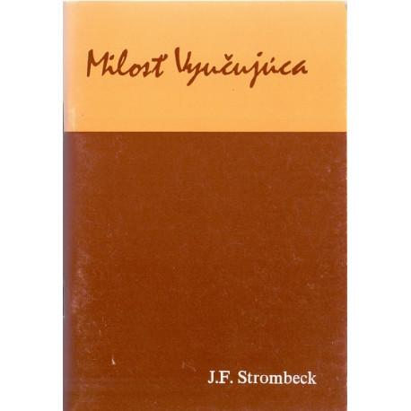 Milosť vyučujúca - J. F. Strombeck