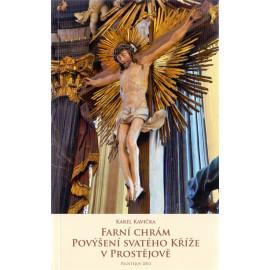Franí chrám Povýšení sv. Kříže v Prostějově - Karel Kavička