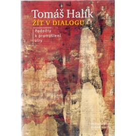 Žít v dialogu - Tomáš Halík