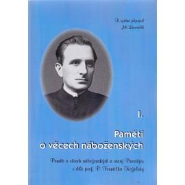 Paměti o věcech náboženských I. - František Koželuh