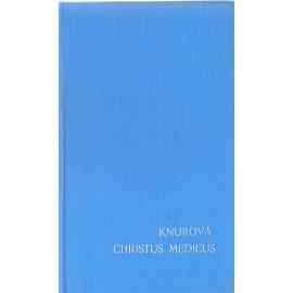 Christus medicus? Karla Knurová (váz.)