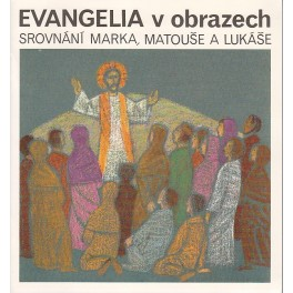 Evangelia v obrazech - Hans Lubsczyk