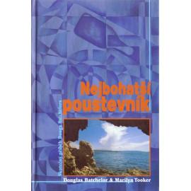 Nejbohatší poustevník - Douglas Batchelor, Marilyn Tooker