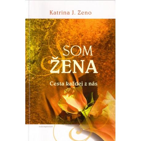Som žena - Katrina J. Zeno