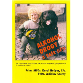 Alkohol, drogy a vaše děti - Karel Nešpor, Ladislav Csémy (1997)