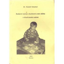 Duševní vývoj a duchovní zrání dítěte - Rudolf Smahel