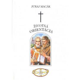 Životná orientacia - Juraj Macák