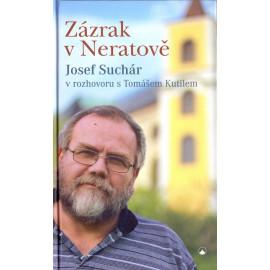 Zázrak v Neratově - Josef Suchár
