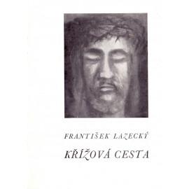 Křížová cesta - František Lazecký 1990