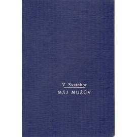 Máj mužův - V. Svatohor