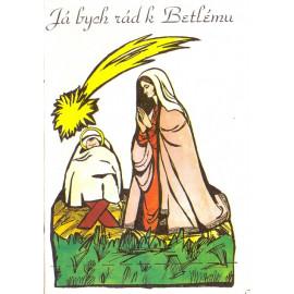 Já bych rád k Betlému