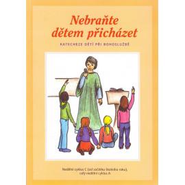 Nebraňte dětem přicházet - Jana Zehnalová