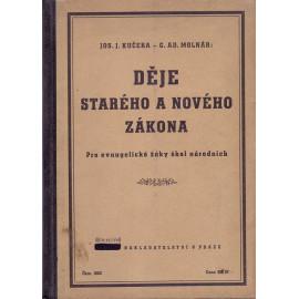 Děje Starého a Nového zákona - Josef J. Kučera, G. Ad. Molnár
