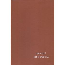 Rosa Mystica - František Janovský