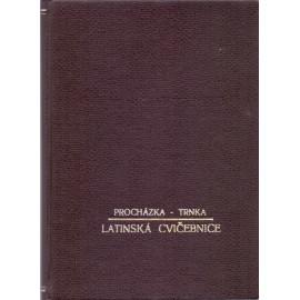 Latinská cvičebnice I. díl - Josef Procházka, Dominik Trnka
