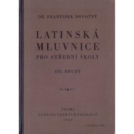 Latinská mluvnice pro střední školy díl 2. - Dr. František Novotný