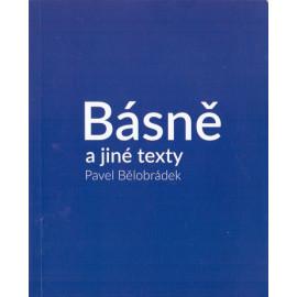 Básně a jiné texty - Pavel Bělobrádek