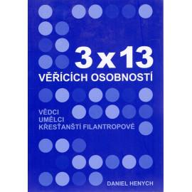 3 x 13 věřících osobností - Daniel Henych